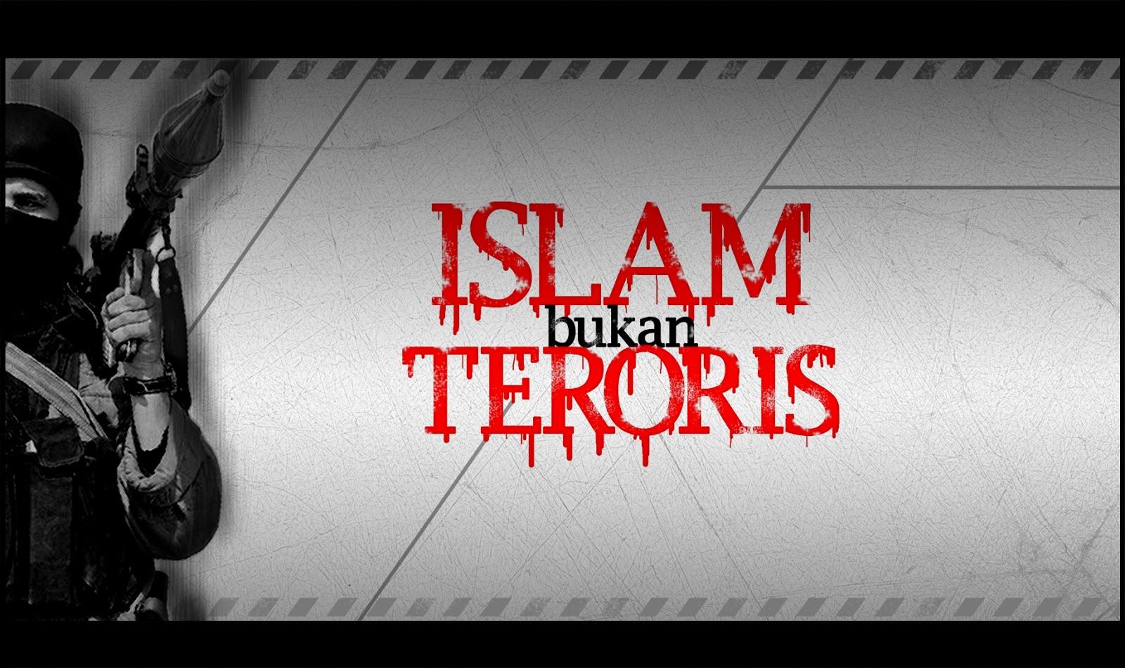 Menggoreng Isu Terorisme: PROYEK PENGKERDILAN ISLAM?